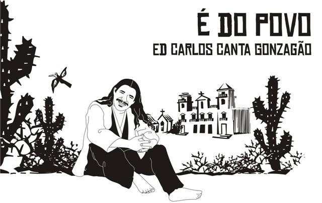ED CARLOS CANTA GONZAGÃO