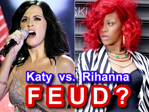 Katy Perry Rihanna on Chiefmoon Entertainment Buzz   Is There A Rihanna And Katy Perry Feud