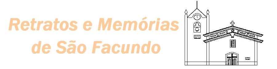 Retratos e Memórias de São Facundo