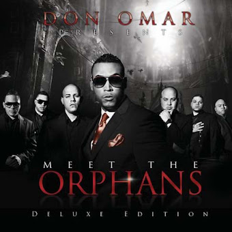 Don Omar – Meet The Orphans (Deluxe Edition) (2010) [CD Completo Original]