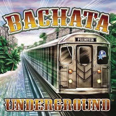 Bachata Underground (2010)