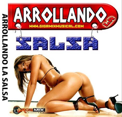 Arrollando la Salsa (2010)