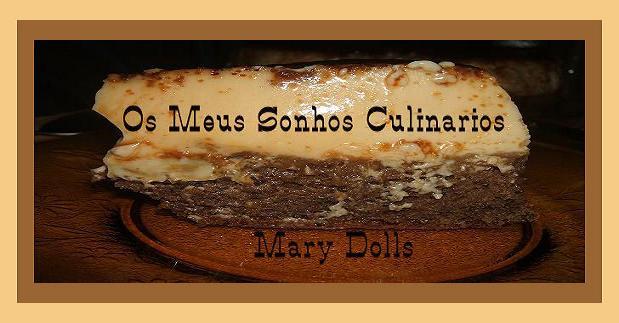 Os meus  mais recentes sonhos culinários ...