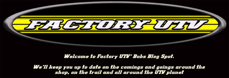 Welcome to Factory UTV's Blog Spot