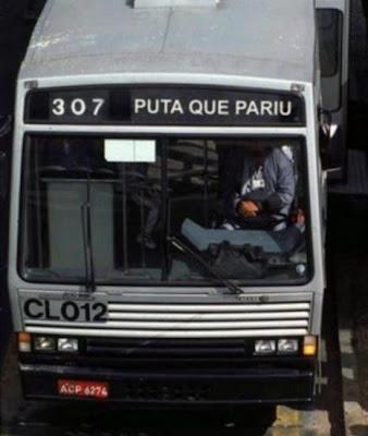 http://1.bp.blogspot.com/_fxgIxLY93Ps/SbU4a2lyZAI/AAAAAAAAALg/XvB0VP4kEmA/s400/puta+que+pariu+bus.jpg