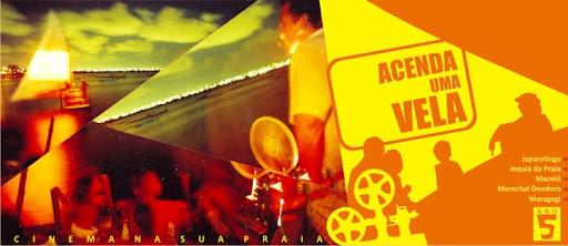 :::  ACENDA UMA VELA | cinema na sua praia |  Ano 5 | Alagoas, Brasil . 2010 :::