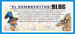 """""""El Sombreritus"""" (1ra. parte)"""