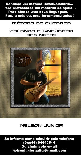 Conheça o Revolucionário Método de Guitarra de Nelson Junior