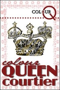 I was a Colour Queen Courtier!