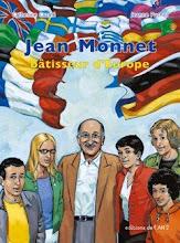 Jean Monnet, bâtisseur d'Europe