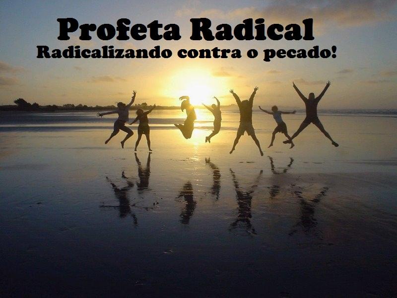 PROFETA RADICAL