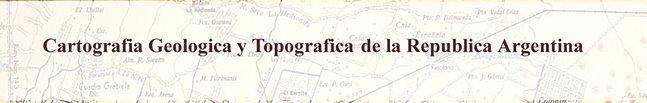 Hojas Geologicas y Topograficas de la Republica Argentina
