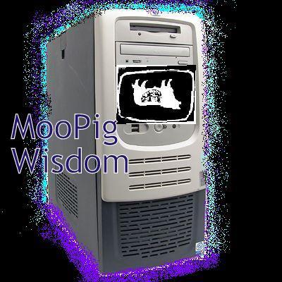 MooPig Wisdom