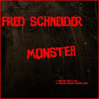 Fred Schneider - Monster
