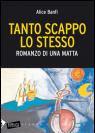 TANTO SCAPPO LO STESSO