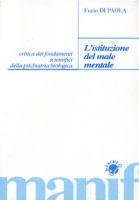 FURIO DI PAOLA - L'ISTITUZIONE DEL MALE MENTALE