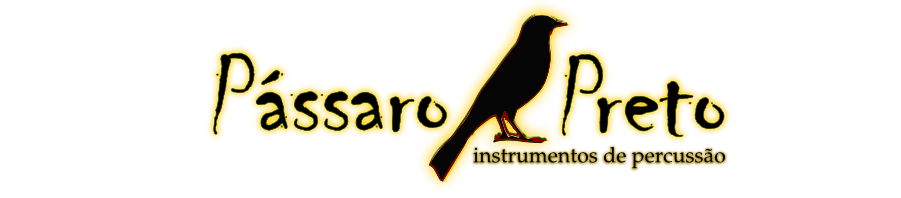 Pássaro Preto - Instrumentos de Percussão