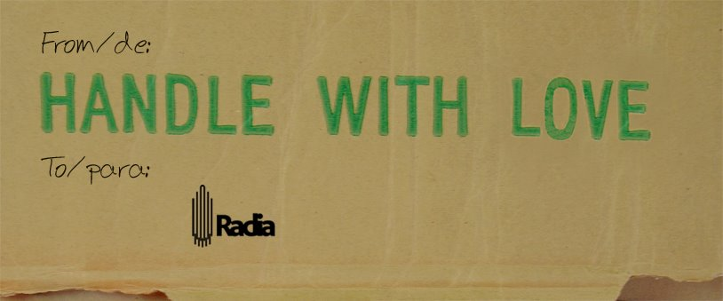 Handle With Love Project for/para RADIA
