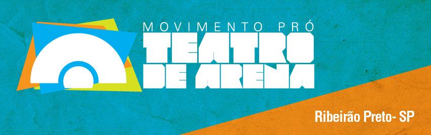 Movimento Pró-Teatro de Arena de Ribeirão Preto