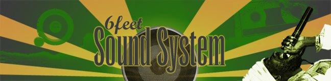 6feet Sound System