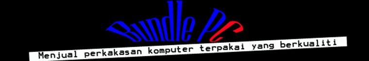 BundlePc-Menjual,membekal komputer,Laptop, Lcd Monitor Baru dan Terpakai!