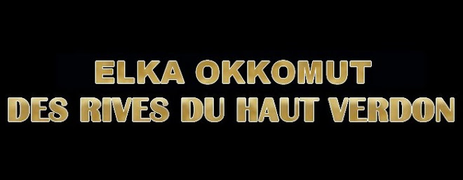 ELKA OKKOMUT DES RIVES DU HAUT VERDON