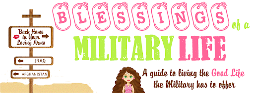 Blessings of a Military Life