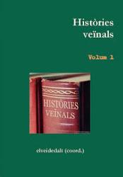 El Primer volum de les Històries veïnals
