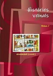 El Segon volum de les Històries veïnals