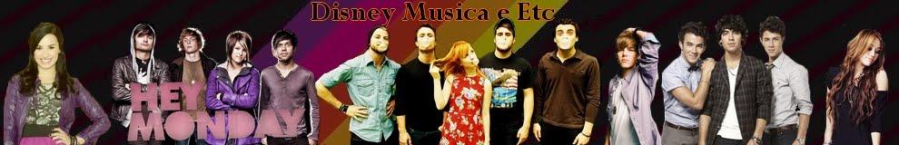 Disney  Musica e Etc | Para viciados em noticias