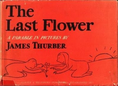 The Last Flower by James Thurber -- image from FrugalBooks via Amazon
