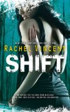 Shift by Rachel Vincent