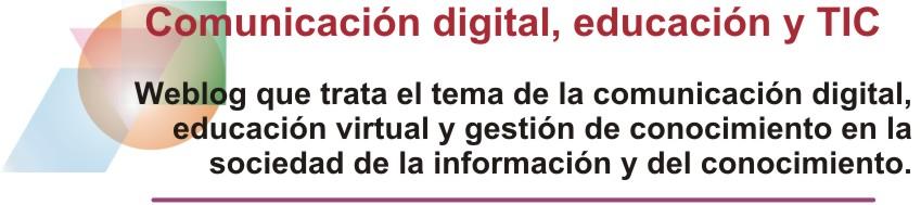 Comunicación digital, educación y TIC