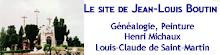 Jean-Louis Boutin, Généalogie, Peinture Henri Michaux, Louis-Claude de Saint-Martin.
