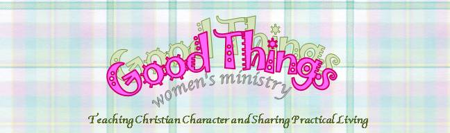 Good Things Women's Ministry