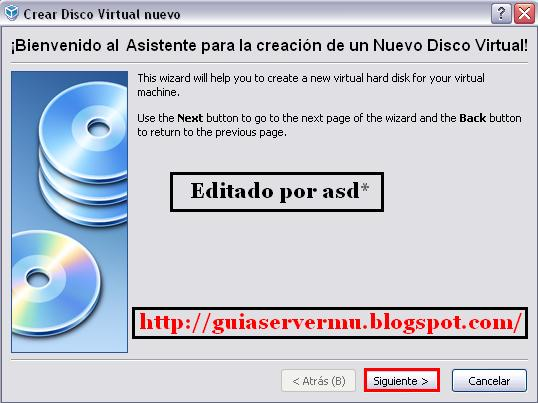 Ingresando al asistente del virtual box