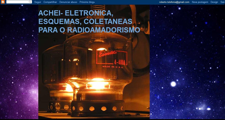 VISITEM NOSSO BLOG DE ESQUEMAS E CIRCUITOS ELETRONICOS VOLTADOS PARA O RADIOAMADORISMO.