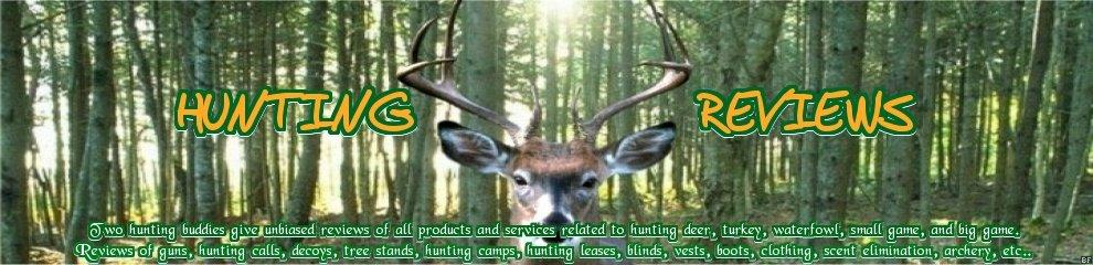 Hunting Reviews