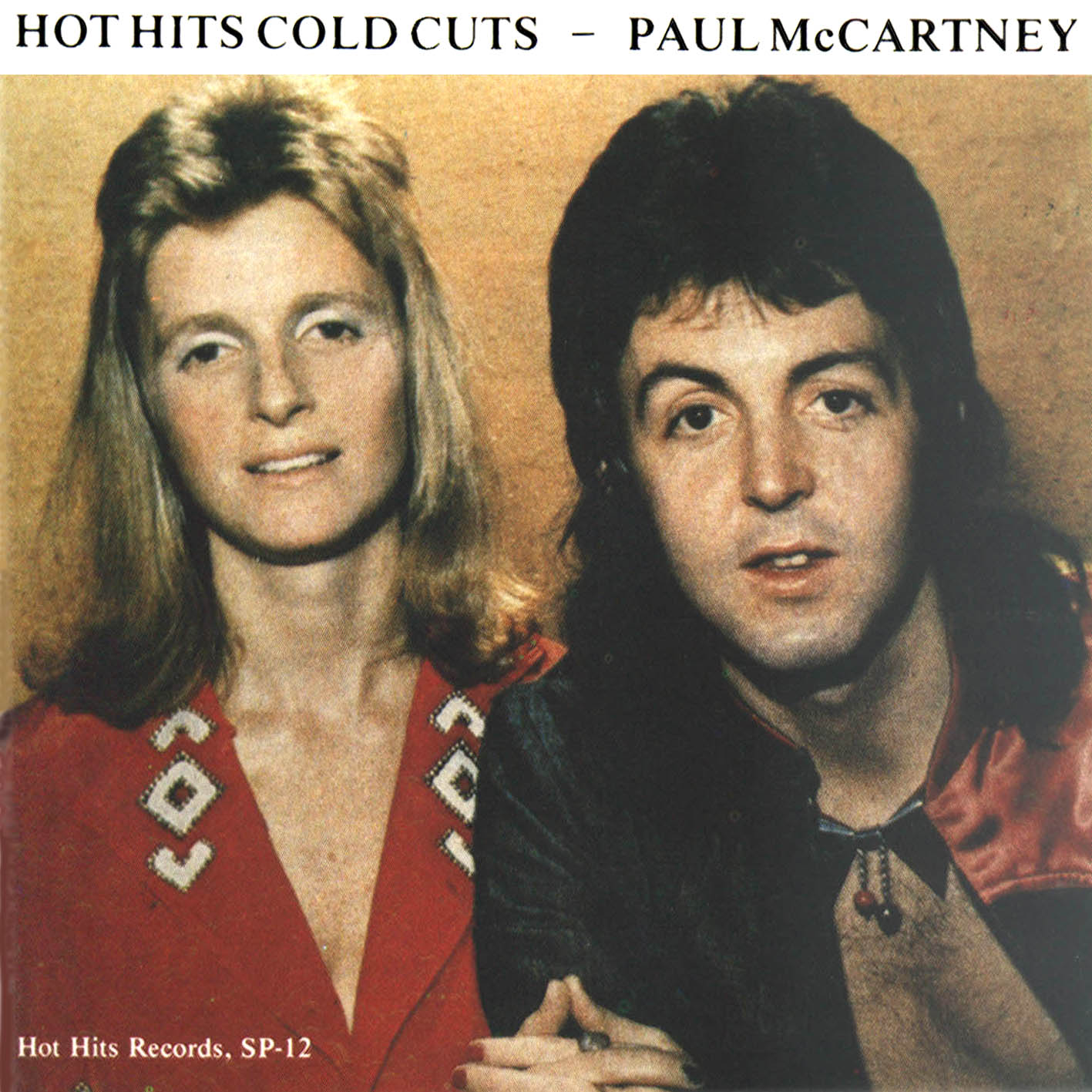 http://1.bp.blogspot.com/_gPMcfaLPNhA/THFvUztmZyI/AAAAAAAALPM/rWAYkEB5xtU/s1600/Paul+McCartney+Hot+Hits+%26+Cold+Cuts+Front+Cover.jpg