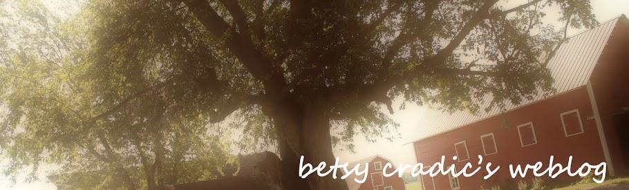 Betsy Cradic's Weblog