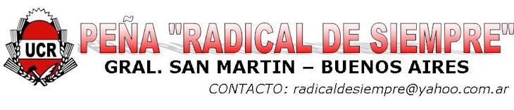 """PEÑA """"RADICAL DE SIEMPRE"""""""