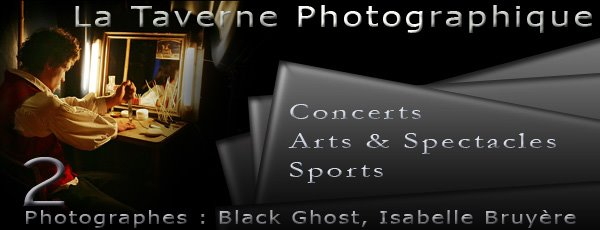 La Taverne Photographique - Black Ghost & Isabelle Bruyère