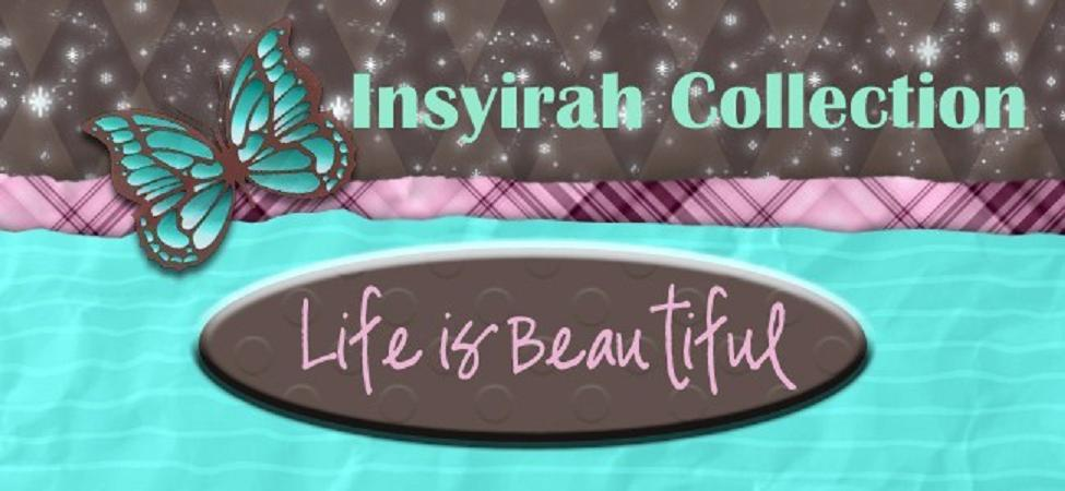 Insyirah Collection