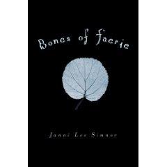 bone6zfc Bones of Faerie by Janni Lee Simner