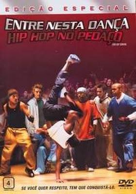 Entre Nessa Dança: Hip Hop no Pedaço   Dublado Download