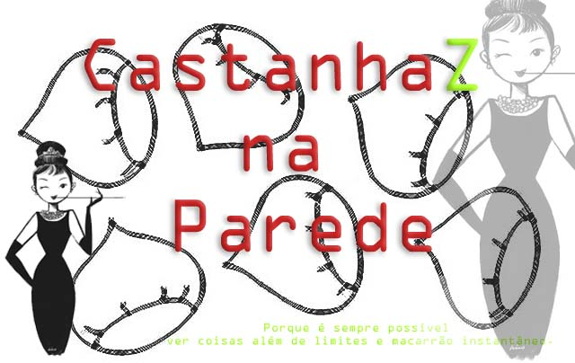 CastanhaZ na Parede