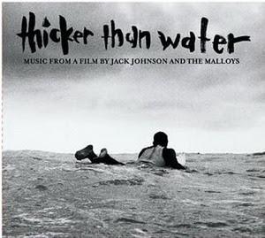 Jack Johnson - Thicker Than Water: Original Soundtrack