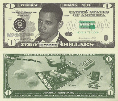 Obama Zero Dollar Bill