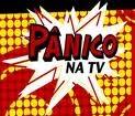 4. PÂNICO NA TV