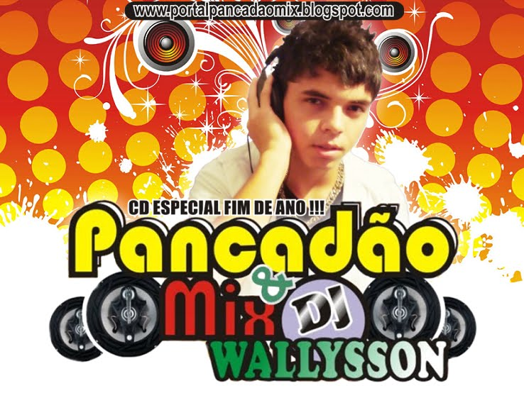 PANCADÃO MIX DJ WALLYSON